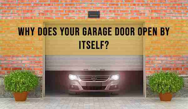 garage door opens by itself blog